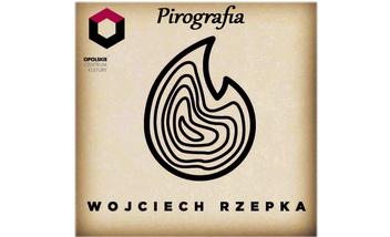 Pirografia w Opolskim Centrum Kultury
