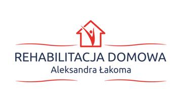REHABILITACJA DOMOWA Aleksandra Łakoma